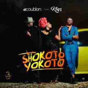 DJ Coublon - Shokoto Yokoto ft. Klem